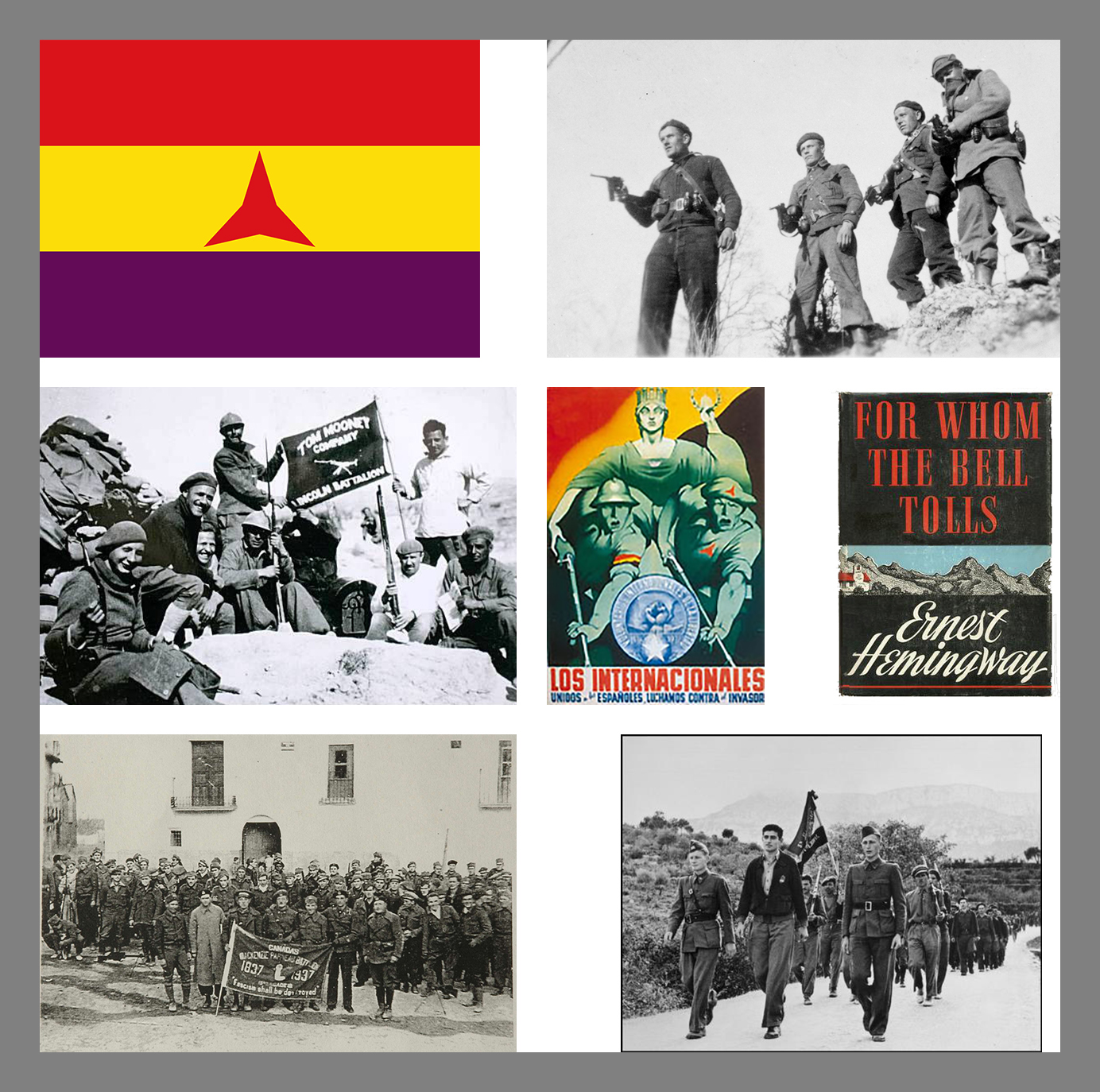 The flag of the International Brigades; Finnish-Canadians from the Mac-Paps; a company of the Abraham Lincoln Brigade; Los Internationales; Hemingway's novel about the Spanish Civil War; the Mackenzie-Papineau Battalion; the Abraham Lincoln Brigade on the march.